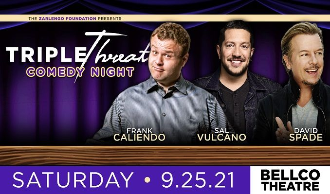 Triple Threat Comedy Night with Frank Caliendo, Sal Vulcano & David Spade tickets at Bellco Theatre in Denver