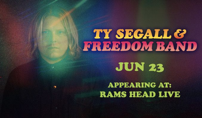 Ty Segall & Freedom Band tickets at Rams Head Live! in Baltimore