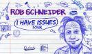 Rob Schneider tickets at Historic Bakersfield Fox Theater in Bakersfield