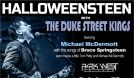 HALLOWEENSTEEN with The Duke Street Kings featuring Michael McDermott tickets at Park West in Chicago