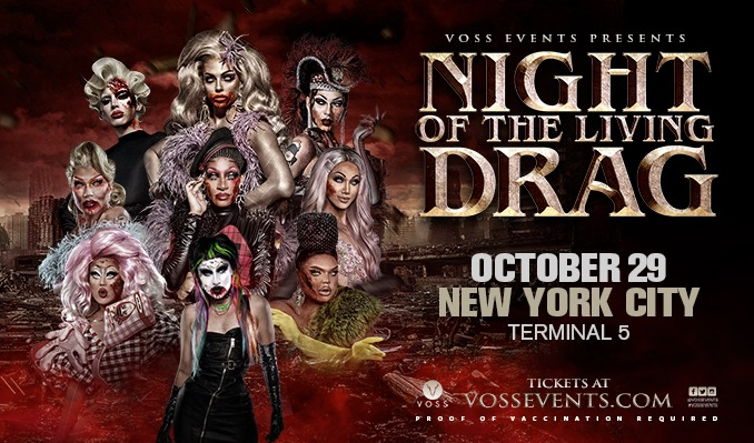 Night of the Living Drag tickets at Terminal 5 in New York