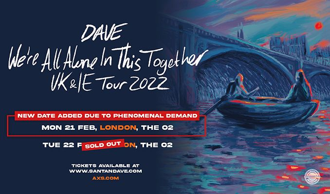 Dave - EXTRA DATE ADDED tickets at The O2 in London