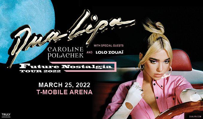 Dua Lipa tickets at T-Mobile Arena in Las Vegas