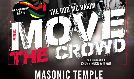 Move The Crowd tickets at Masonic Temple Theatre in Detroit