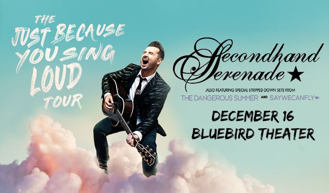 Secondhand Serenade tickets at Bluebird Theater in Denver