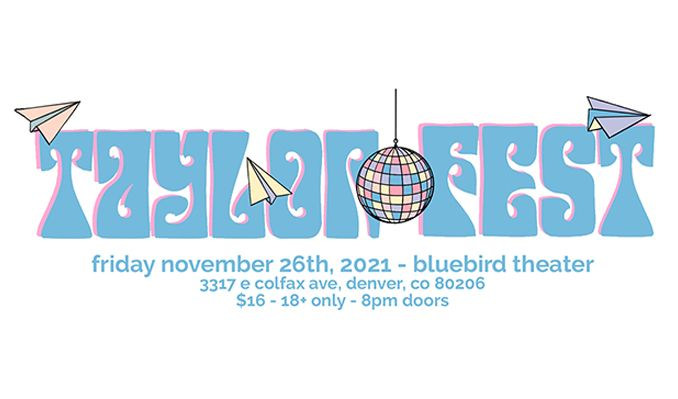 Taylor Fest tickets at Bluebird Theater in Denver