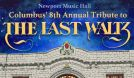 Columbus' 8th Annual Tribute to The Last Waltz tickets at Newport Music Hall in Columbus
