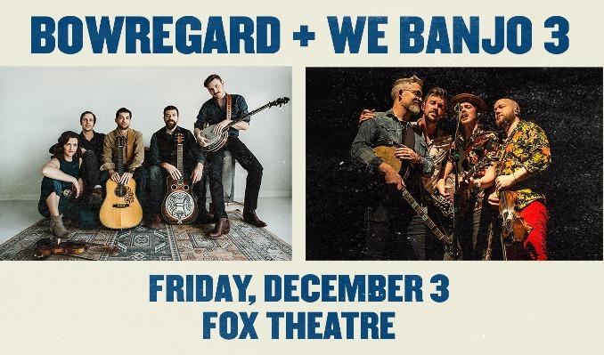 Bowregard + We Banjo 3 tickets at Fox Theatre in Boulder