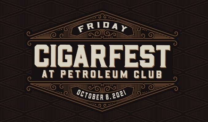 Cigarfest 2021 tickets at The Petroleum Club at Sundale Country Club in Bakersfield
