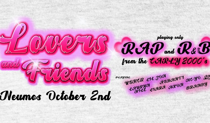 More Info for Lovers and Friends - A Dance Party of Early 2000's
