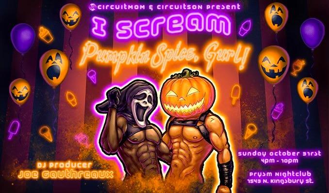I SCREAM - Pumpkin Spice Gurl tickets at PRYSM Nightclub in Chicago