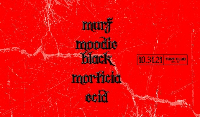 Murf, Moodie Black, Morticia, and Ecid tickets at Turf Club in Saint Paul