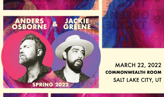Anders Osborne & Jackie Greene tickets at The Commonwealth Room in South Salt Lake