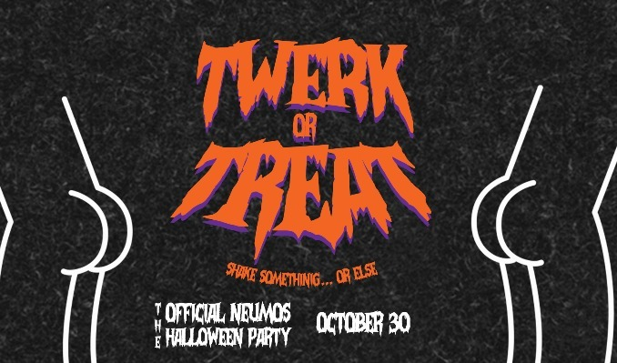 More Info for Twerk or Treat - The Official Neumos Halloween Party
