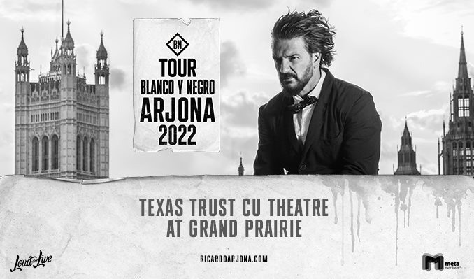 Ricardo Arjona tickets at Texas Trust CU Theatre in Grand Prairie