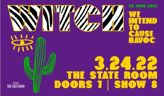 W.I.T.C.H. - 3/24/2022 tickets at The State Room in Salt Lake City