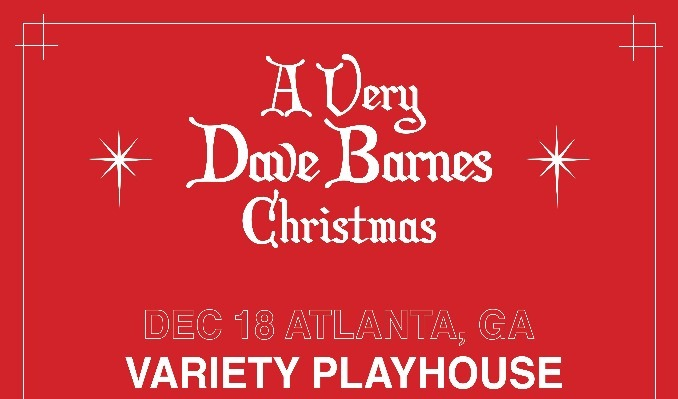 An Evening With Dave Barnes tickets at Variety Playhouse in Atlanta