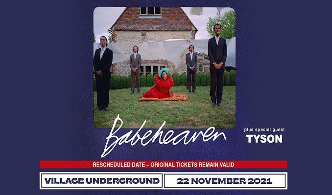 Babeheaven - RESCHEDULED tickets at London Village Underground in London