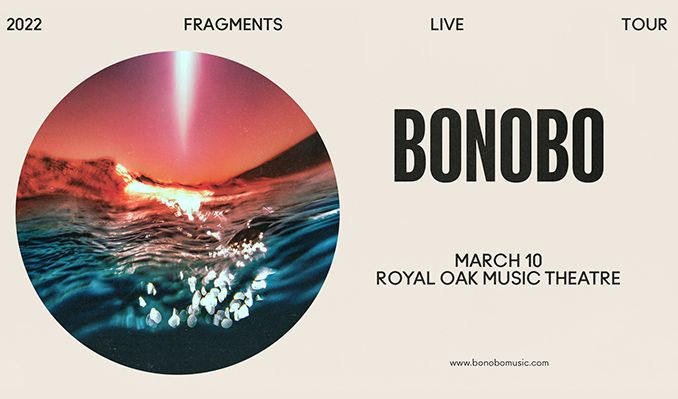 Bonobo tickets at Royal Oak Music Theatre in Royal Oak