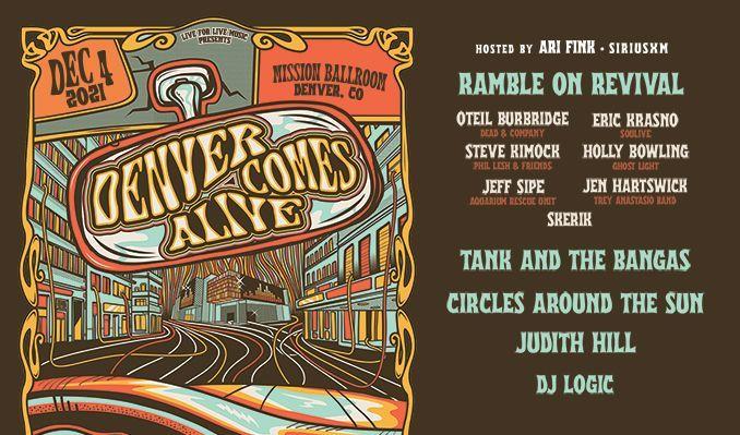 Denver Comes Alive: Ramble on Revival feat. Oteil Burbridge, Eric Krasno, Steve Kimock, Holly Bowling, Jeff Sipe, Jen Hartswick, Skerik tickets at Mission Ballroom in Denver