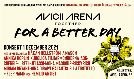 For A Better Day @ Avicii Arena tickets at Avicii Arena in Stockholm