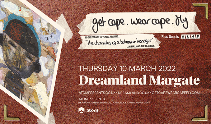 Get Cape. Wear Cape. Fly - RESCHEDULED tickets at Dreamland Margate in Margate