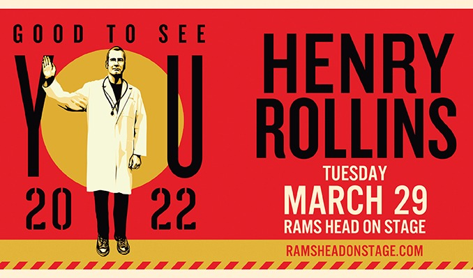 Henry Rollins: Good To See You 2022 tickets at Rams Head On Stage in Annapolis