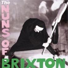 Nuns Of Brixton