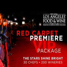 Los Angeles Food and Wine VIP Access - Red Carpet Premiere