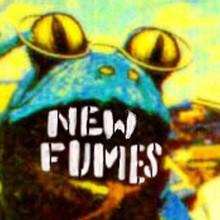 New Fumes